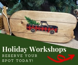 Holiday Workshops - Reserve your spot today!
